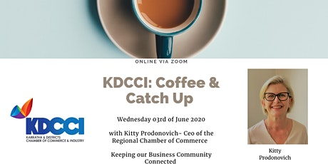 KDCCI: Coffee & Catch Up with Kitty Prodonivich tickets