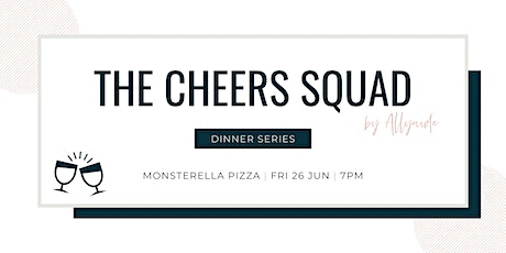The Cheers Squad - Dinner Series - June 2020 tickets