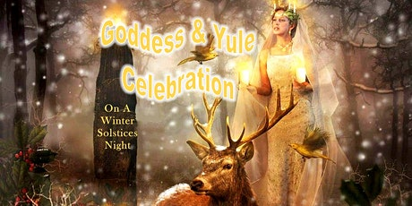 Full-Priced Ticket - GODDESS & YULE CELEBRATION  (WINTER SOLSTICE) tickets