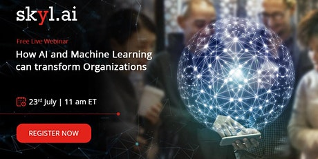 How AI and Machine Learning can Transform Organizations tickets
