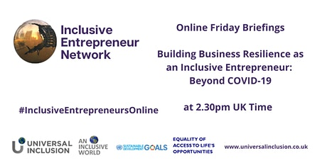 Building Business Resilience as an Inclusive Entrepreneur: Beyond COVID-19 tickets