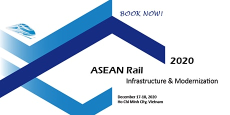 ASEAN Rail  Infrastructure & Modernization 2020 tickets