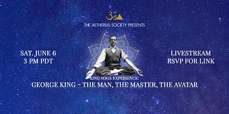 George King - The Man, The Master, The Avatar tickets
