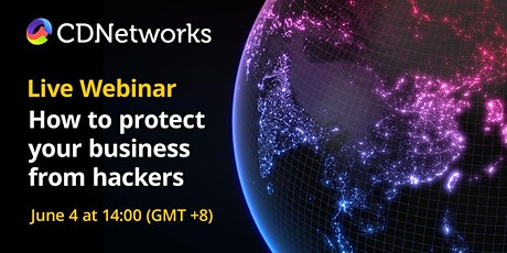 How to protect your business and assets from today's hackers (APAC) tickets