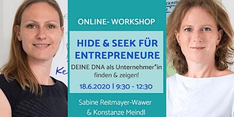 Hide & Seek für Entrepreneure: deine DNA als Unternehmer*in finden & zeigen Tickets