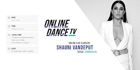 Workshop Shauni Vandeput - Powered by OnlineDanceTV tickets
