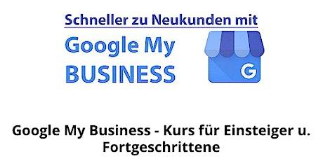 Mit Google My Business zu mehr Neukunden Tickets