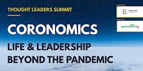 CORONOMICS:  LIFE & LEADERSHIP BEYOND THE PANDEMIC tickets