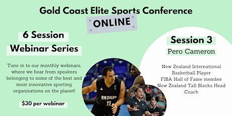 GCESC Webinar 3: Pero Cameron NZ Basketball Coach & Former Captain tickets