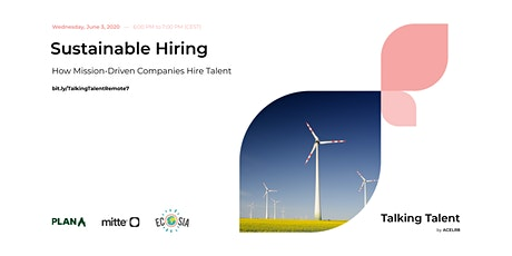 Sustainable Hiring: How Mission-Driven Companies Hire Talent tickets