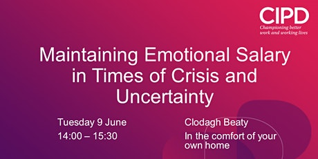 Maintaining Emotional Salary in Times of Crisis and Uncertainty tickets