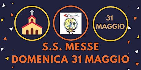 Messe DOMENICA 31 Maggio 2020 biglietti