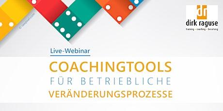 Coachingtools für betriebliche Veränderungsprozesse Tickets