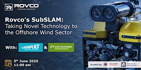 Rovco's SubSLAM: Taking Novel Technology to the Offshore Wind Sector tickets