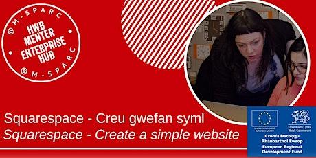 Covid-19:  Creu Gwefan Syml RHAN 1 / Create a Simple Website PART 1 tickets