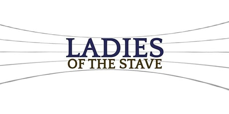 Ladies of the Stave: Zoom Event tickets