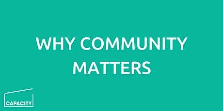 Why Community Matters Webinar tickets