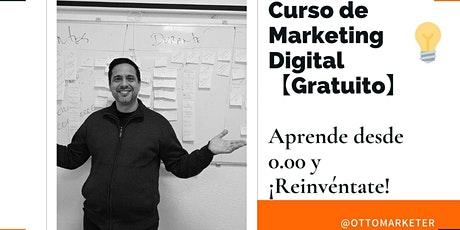 Aprende desde 0.00 Curso épico de Marketing Digital entradas