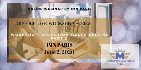 Live Webinar Training Series:  Objection-based selling PART 2 tickets