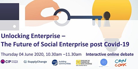 Unlocking Enterprise - The Future of Social Enterprise post COVID-19 tickets
