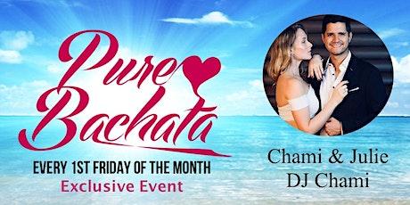 Pure Bachata - Exclusive Workshop & Practice Night mit Chami & Julie Tickets