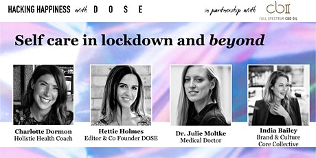 Self Care in Lockdown and Beyond: Live Podcast Panel Discussion tickets