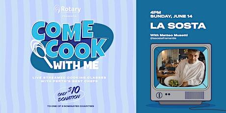 Come Cook With Me - La Sosta (ep.4) tickets