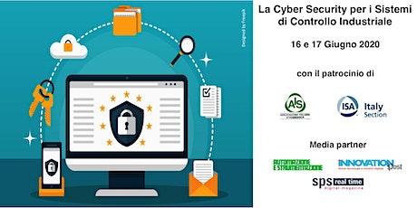 La Cyber Security per i Sistemi di Controllo Industriale biglietti