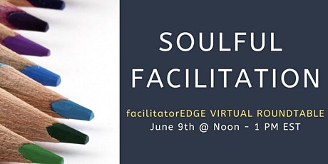 Soulful Facilitation tickets