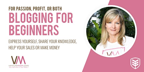 For Passion or Profit: Blogging for Beginners tickets