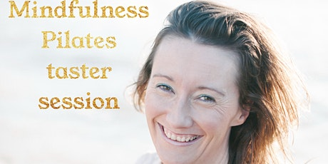 Copy of Mindfulness Pilates taster session tickets