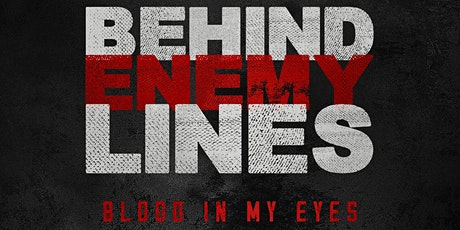 Book Launch - Behind Enemy Lines: Blood in My Eyes tickets