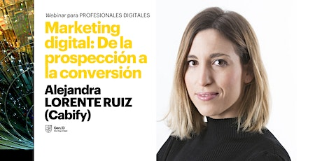 Webinar | Marketing digital: De la prospección a la conversión entradas