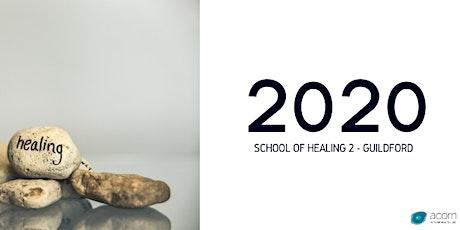 School of Healing Guildford - Syllabus 2 (Digital Event) tickets
