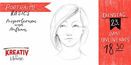 Portrait Proportionen Live ZOOM Onlinekurs - Kreativ zu Hause Tickets