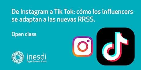 De Instagram a Tik Tok: cómo los influencers se adaptan a las nuevas RRSS entradas