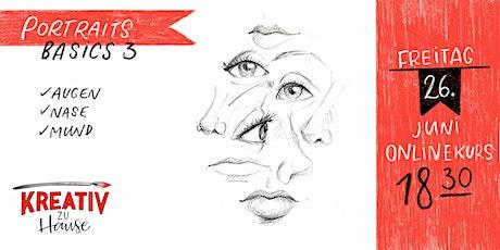Augen, Nase und Mund zeichnen - Live ZOOM Onlinekurs - Kreativ zu Hause Tickets