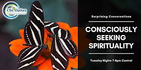 Consciously Seeking Spirituality tickets