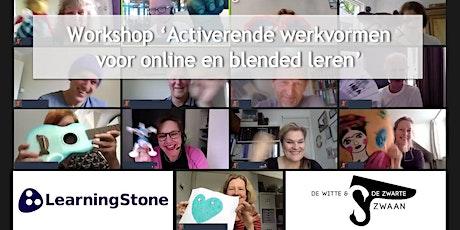 Workshop 'Activerende werkvormen voor online en blended leren' tickets