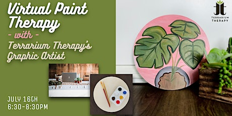 Virtual  Workshop with Terrarium Therapy - Paint Therapy tickets