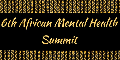 6th African Mental Health Virtual Summit tickets