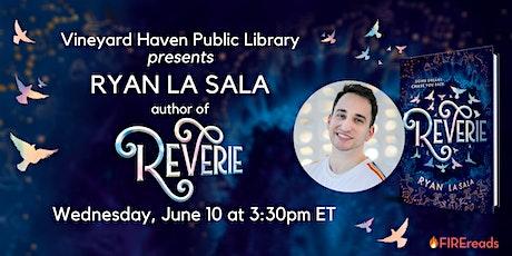 Ryan La Sala, author of REVERIE tickets