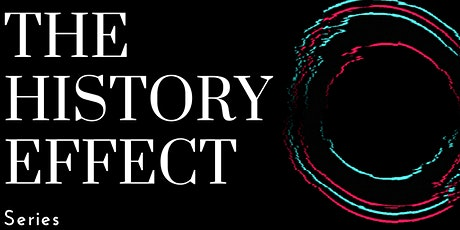 The History Effect:  In Conversation  - five aspects of the Spanish Flu tickets