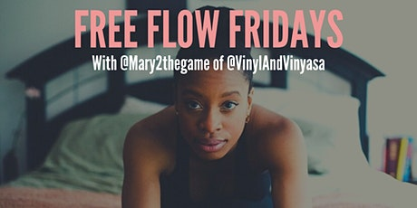 Free Flow Fridays with Mary Victoria (Live Stream) tickets
