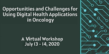Opportunities & Challenges: Using Digital Health Applications in Oncology tickets