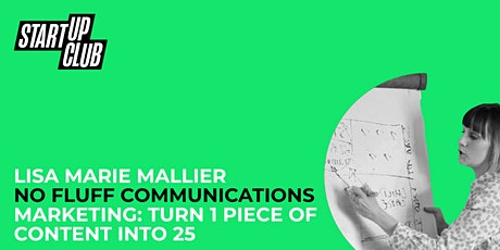 Marketing Magic:  Turn 1 piece of content into 25! : Lisa Marie Mallier tickets