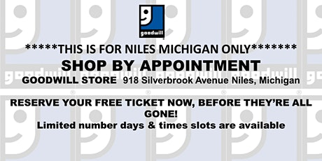 Schedule private shop time for Niles, MI Goodwill Store! tickets