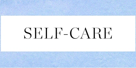 """""""Self Care"""" Training Workshop tickets"""