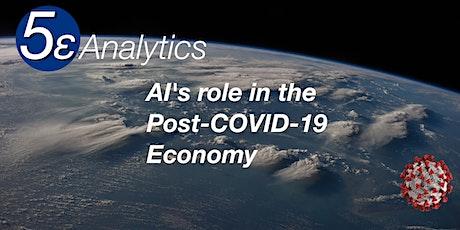 AI's role in the Post-COVID-19 Economy tickets