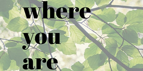 Healing Weeds X Feral And True: Where You Are-a nature-based online retreat tickets